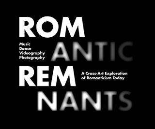 Romantic Remnants: Music, Dance, Videography & Photography