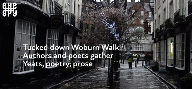 EYE SPY: Charlotte Mackenzie – Woburn Walk and beyond: Yeats' Bloomsbury